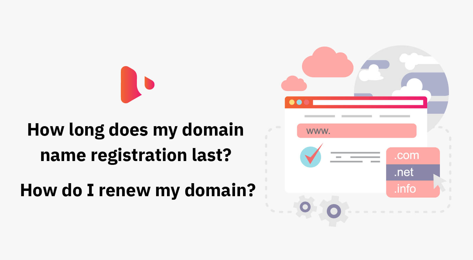 How Long Does my Domain Name Registration Last?