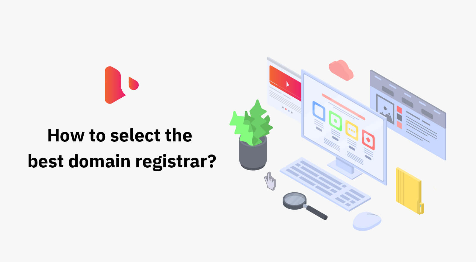 How to Select the Best Domain Registrar