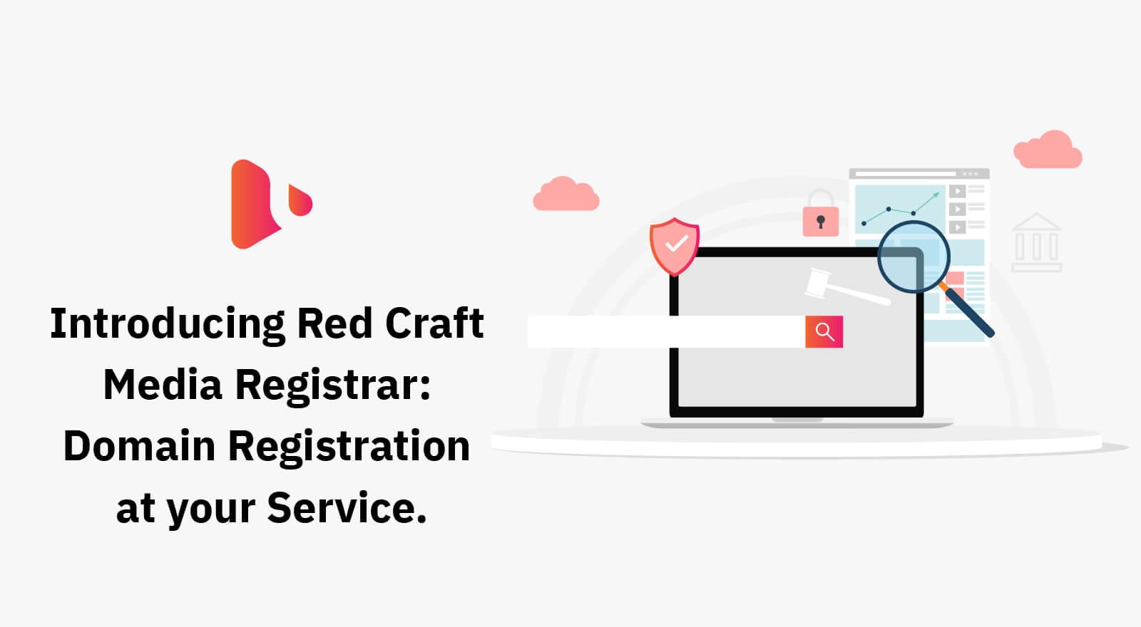 Introducing Red Craft Media Registrar Domain Registration Services