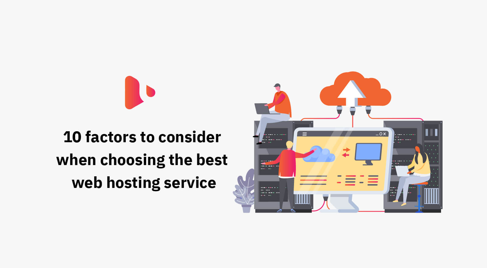 10 factors to consider when choosing the best web hosting service